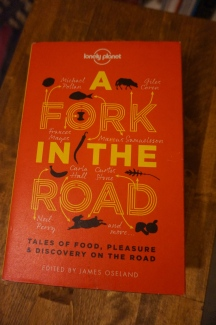 a fork in the road lonely planet book food short stories travel